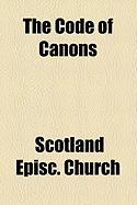 The Code of Canons - Church, Scotland Episc