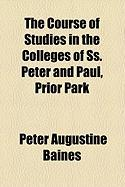 The Course of Studies in the Colleges of SS. Peter and Paul, Prior Park - Baines, Peter Augustine