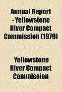 Annual Report - Yellowstone River Compact Commission (1979) - Commission, Yellowstone River Compact