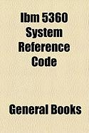 IBM 5360 System Reference Code