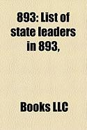 893: List of State Leaders in 893,