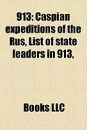 913: Caspian Expeditions of the Rus, List of State Leaders in 913,