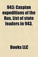943: Caspian Expeditions of the Rus, List of State Leaders in 943,