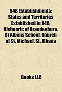 948 Establishments: Bishopric of Brandenburg, St Albans School, Church of St. Michael, St. Albans, Ancient Diocese of Ribe, Church of St P