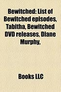 Bewitched: List of Bewitched Episodes, Tabitha, Bewitched DVD Releases, Diane Murphy,