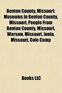 Benton County, Missouri: Warsaw, Missouri, Ionia, Missouri, Cole Camp, Missouri, Lincoln, Missouri, Lake of the Ozarks, Fairfield, Missouri