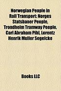 Norwegian People in Rail Transport: Randi Flesland, Thomas Havnegjerde,