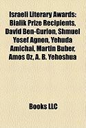 Israeli Literary Awards: Bialik Prize Recipients, David Ben-Gurion, Shmuel Yosef Agnon, Yehuda Amichai, Martin Buber, Amos Oz, A. B. Yehoshua