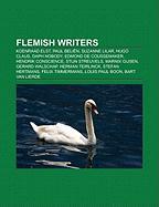 Flemish Writers: Koenraad Elst, Paul Belien, Suzanne Lilar, Hugo Claus, Daph Nobody, Edmond de Coussemaker, Hendrik Conscience, Stijn S