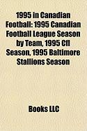 1995 in Canadian Football: 1995 Canadian Football League Season by Team, 1995 Cfl Season, 1995 Baltimore Stallions Season