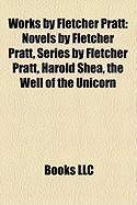 Works by Fletcher Pratt: Novels by Fletcher Pratt, Series by Fletcher Pratt, Harold Shea, the Well of the Unicorn