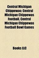 Central Michigan Chippewas: Central Michigan Chippewas Football, Central Michigan Chippewas Football Bowl Games