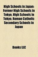 High Schools in Japan: Former High Schools in Tokyo, High Schools in Tokyo, Roman Catholic Secondary Schools in Japan