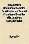 Luxembourg Chamber of Deputies Constituencies: Defunct Chamber of Deputies of Luxembourg Constituencies