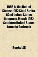 1952 in the United States: 1952 Steel Strike