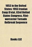 1953 in the United States: 1953 Iranian Coup D'Tat