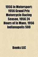 1956 in Motorsport: 1956 Grand Prix Motorcycle Racing Season