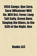 1956 Songs: Que Sera, Sera (Whatever Will Be, Will Be)