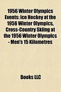 1956 Winter Olympics Events: Ice Hockey at the 1956 Winter Olympics