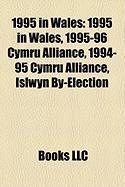1995 in Wales: 1995-96 Cymru Alliance, 1994-95 Cymru Alliance, Islwyn By-Election, 1995