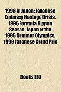 1996 in Japan: Japanese Embassy Hostage Crisis