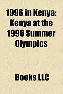 1996 in Kenya: Kenya at the 1996 Summer Olympics