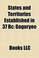 States and Territories Established in 37 BC: Goguryeo