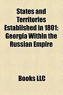 States and Territories Established in 1801: Georgia Within the Russian Empire