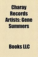 Charay Records Artists: Gene Summers