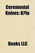 Ceremonial Knives: Athame, Boline, K La, Kirpan, Sgian Dubh