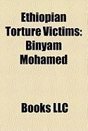 Ethiopian Torture Victims: Binyam Mohamed, Bashir Makhtal