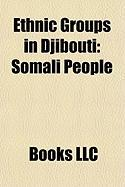 Ethnic Groups in Djibouti: Somali People, Afar People, Qallu
