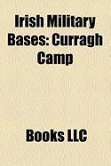 Irish Military Bases: Curragh Camp