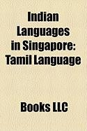 Indian Languages in Singapore: Tamil Language