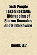Irish People Taken Hostage: Kidnapping of Sharon Commins and Hilda Kawuki
