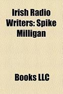 Irish Radio Writers: Spike Milligan