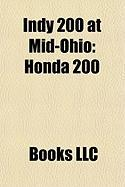 Indy 200 at Mid-Ohio: Honda 200, 2009 Honda 200, 2003 Champ Car Grand Prix of Mid-Ohio, 2002 Cart Grand Prix of Mid-Ohio, 2007 Honda 200