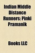 Indian Middle Distance Runners: Pinki Pramanik