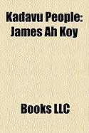 Kadavu People: James Ah Koy