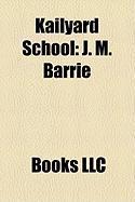 Kailyard School: J. M. Barrie