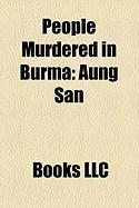 People Murdered in Burma: Aung San