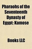 Pharaohs of the Seventeenth Dynasty of Egypt: Kamose, Seqenenre Tao II, Intef VII, Sobekemsaf I, Intef VIII, Senakhtenre Tao I, Sobekemsaf II