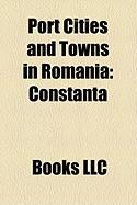 Port Cities and Towns in Romania: Constana