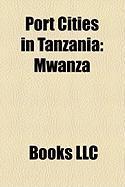 Port Cities in Tanzania: Mwanza