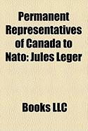 Permanent Representatives of Canada to NATO: Jules Lger