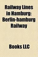 Railway Lines in Hamburg: Berlin-Hamburg Railway