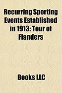 Recurring Sporting Events Established in 1913: Tour of Flanders, Trophe Des Grimpeurs, Paris-Bourges
