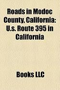 Roads in Modoc County, California: U.S. Route 395 in California, California State Route 299