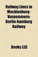 Railway Lines in Mecklenburg-Vorpommern: Berlin-Hamburg Railway