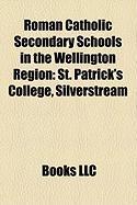 Roman Catholic Secondary Schools in the Wellington Region: St. Patrick's College, Silverstream